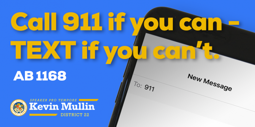 AB 1168 By Speaker Pro tem Kevin Mullin Would Require Statewide Implementation of Text to 9-1-1